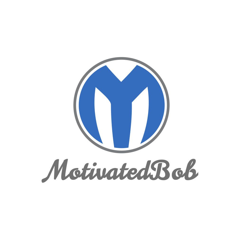 Welcome To MotivatedBob